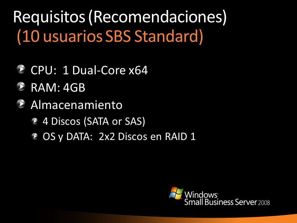 Requisitos (Recomendaciones) (10 usuarios SBS Standard)