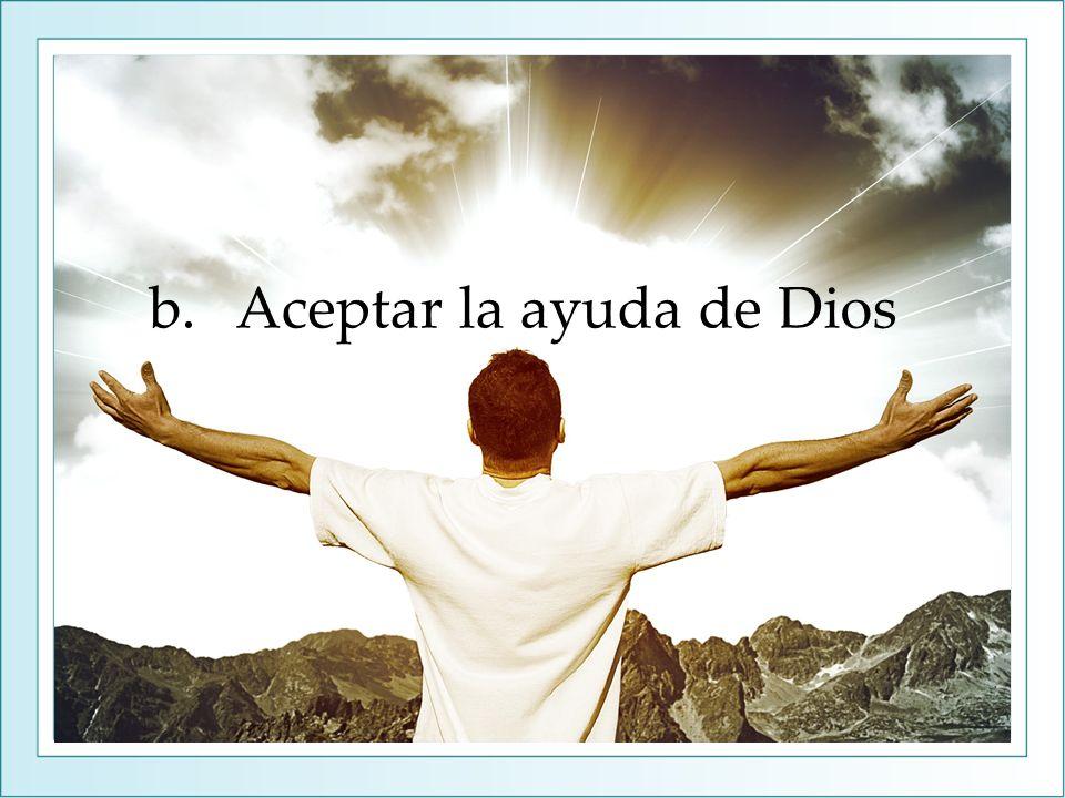 Aceptar la ayuda de Dios
