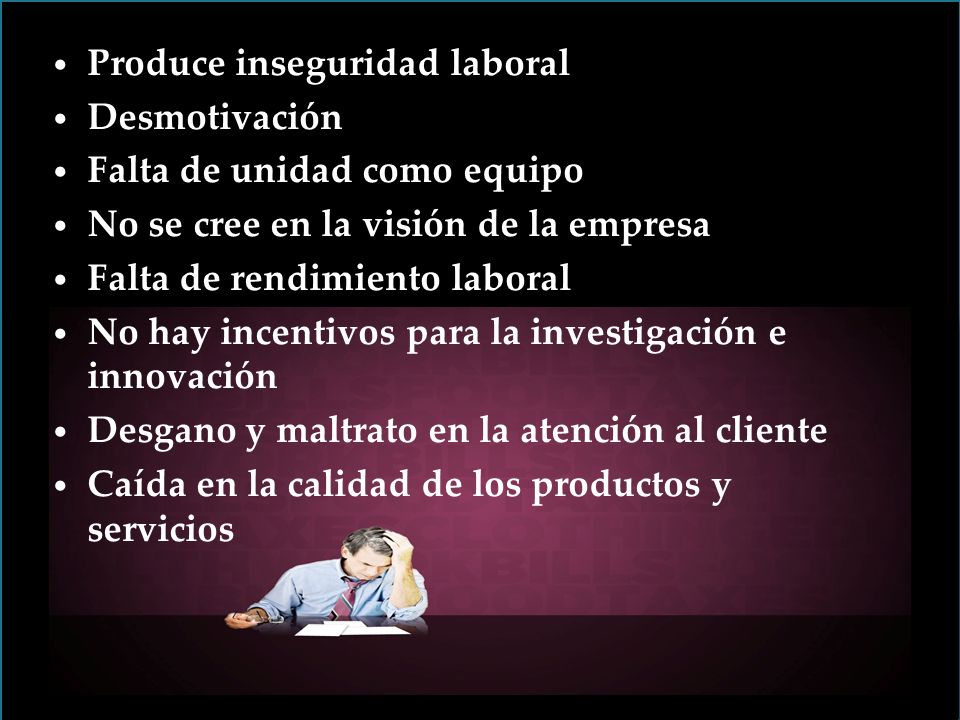 Produce inseguridad laboral