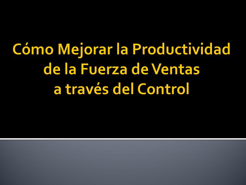 Cómo Mejorar la Productividad de la Fuerza de Ventas a través del Control