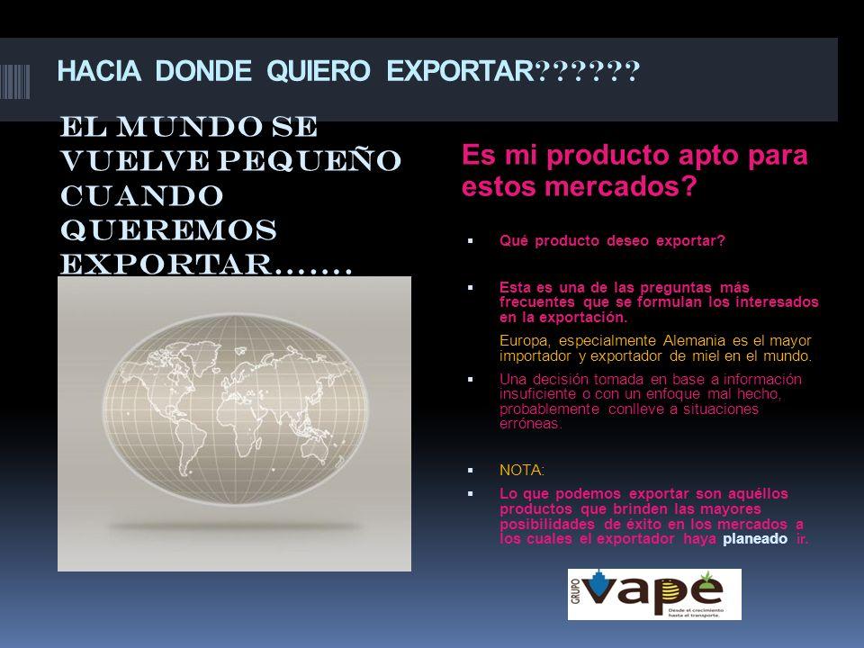 HACIA DONDE QUIERO EXPORTAR