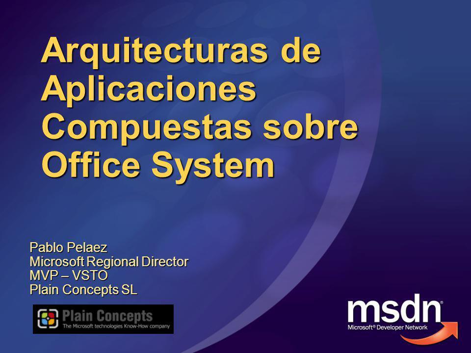 Arquitecturas de Aplicaciones Compuestas sobre Office System