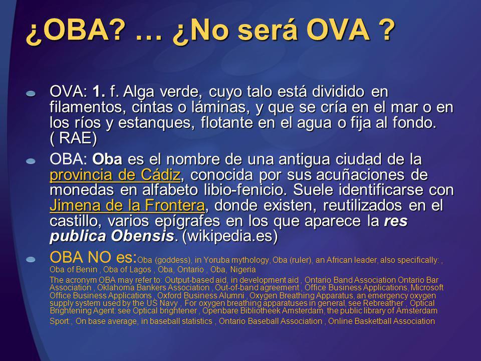 ¿OBA … ¿No será OVA