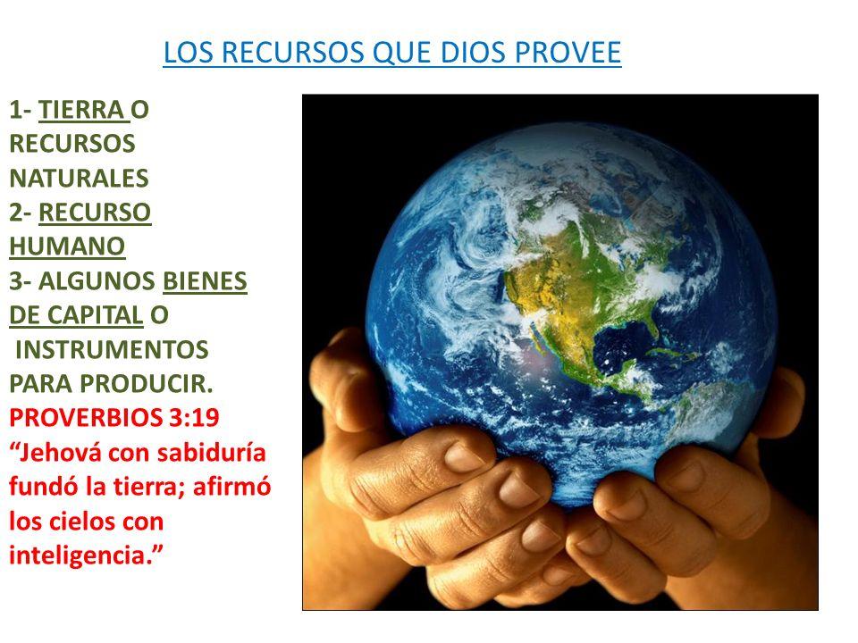 LOS RECURSOS QUE DIOS PROVEE