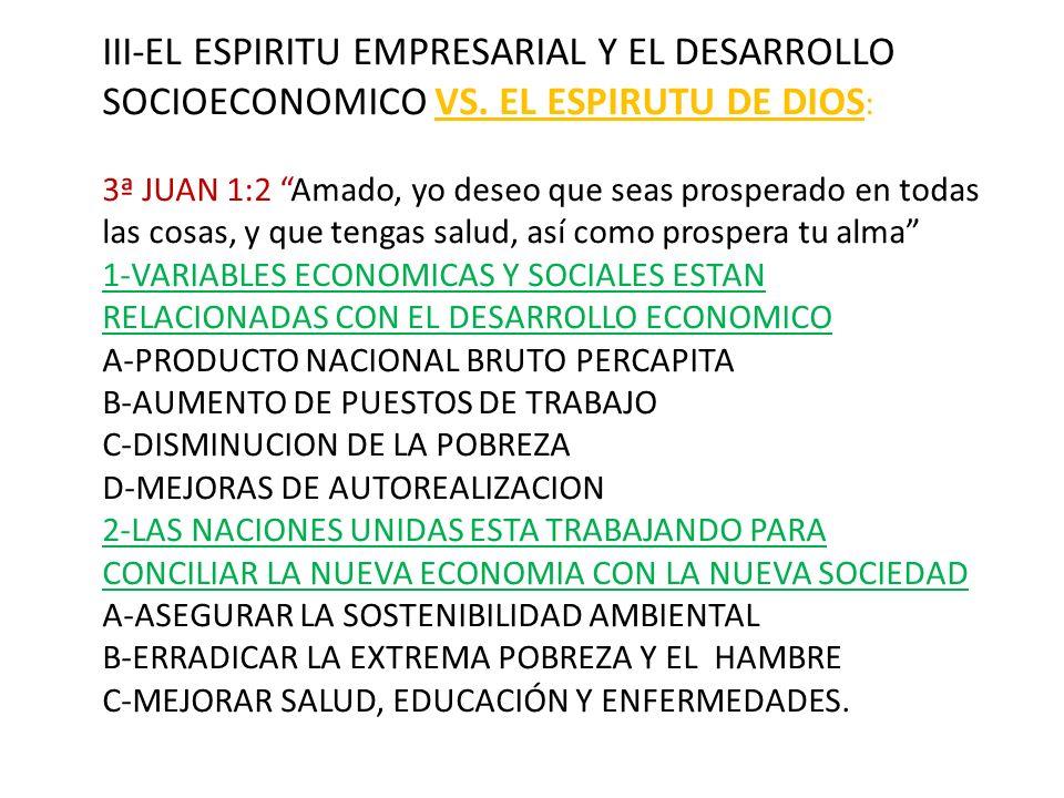 III-EL ESPIRITU EMPRESARIAL Y EL DESARROLLO SOCIOECONOMICO VS