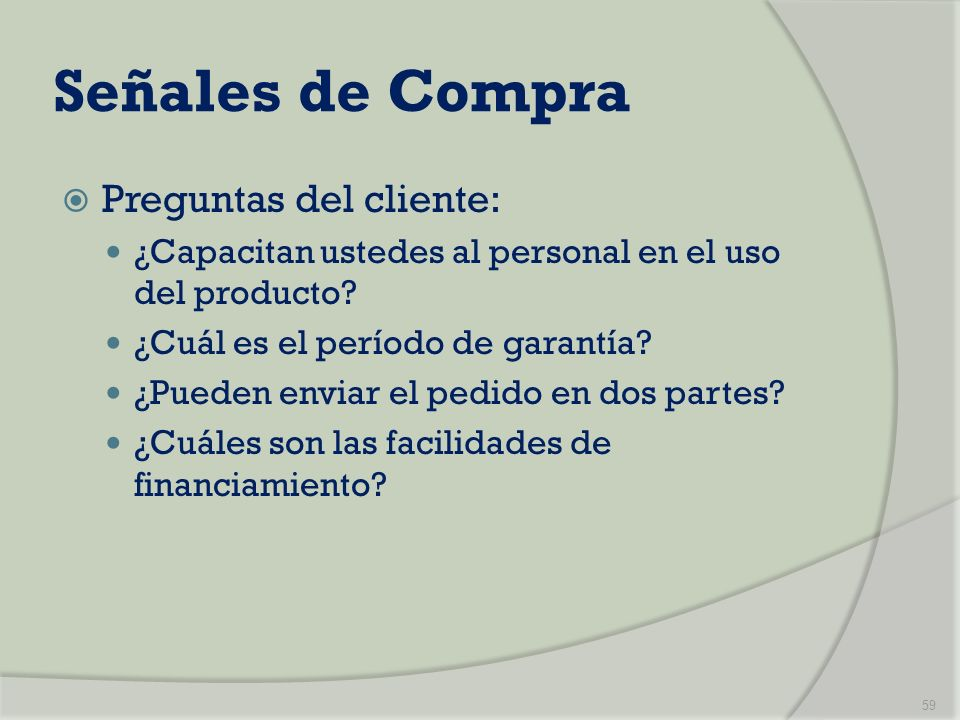 Señales de Compra Preguntas del cliente: