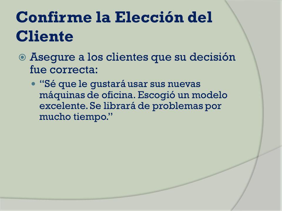 Confirme la Elección del Cliente