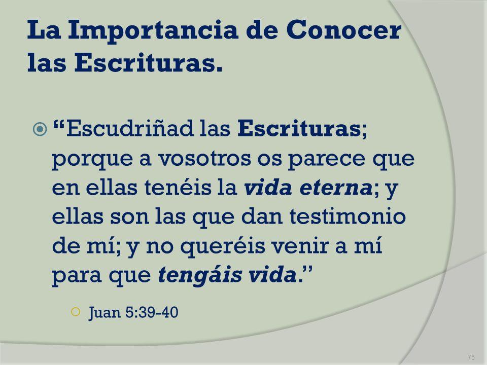 La Importancia de Conocer las Escrituras.