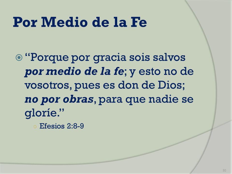 Por Medio de la Fe