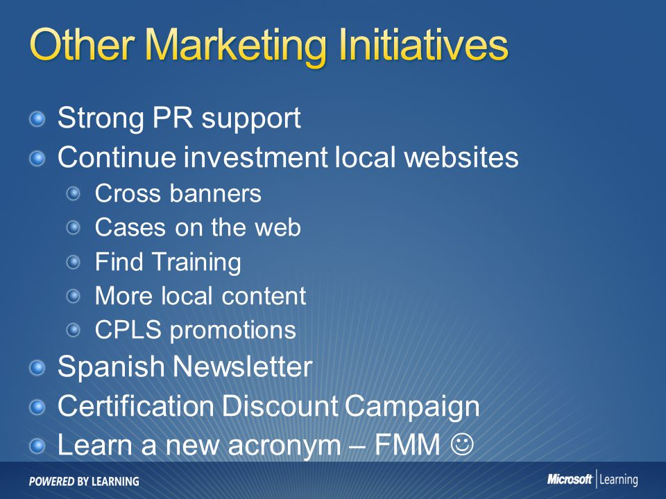 Other Marketing Initiatives