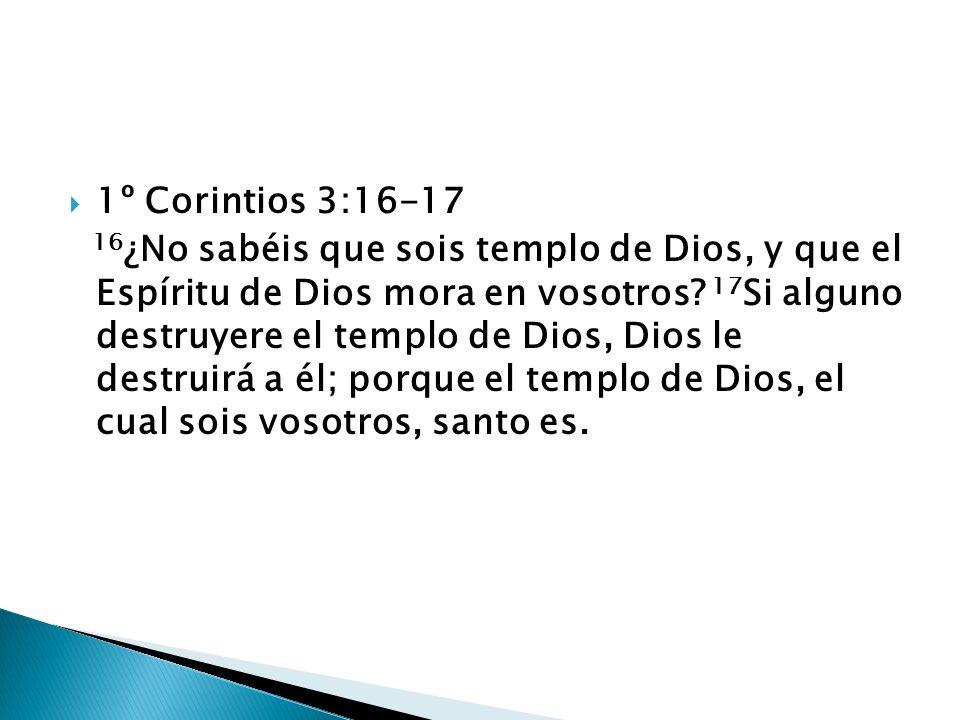 1º Corintios 3:16-17