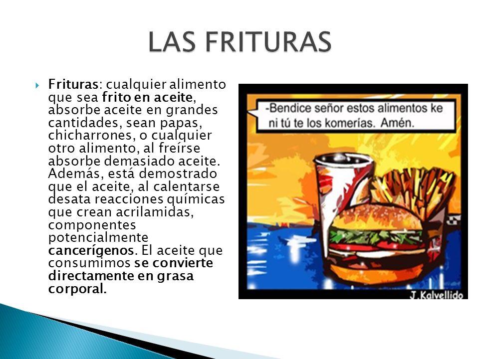 LAS FRITURAS