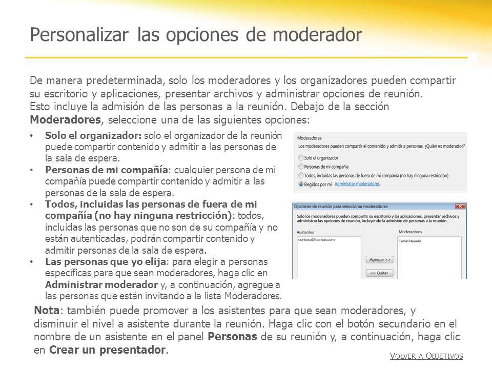 Personalizar las opciones de moderador