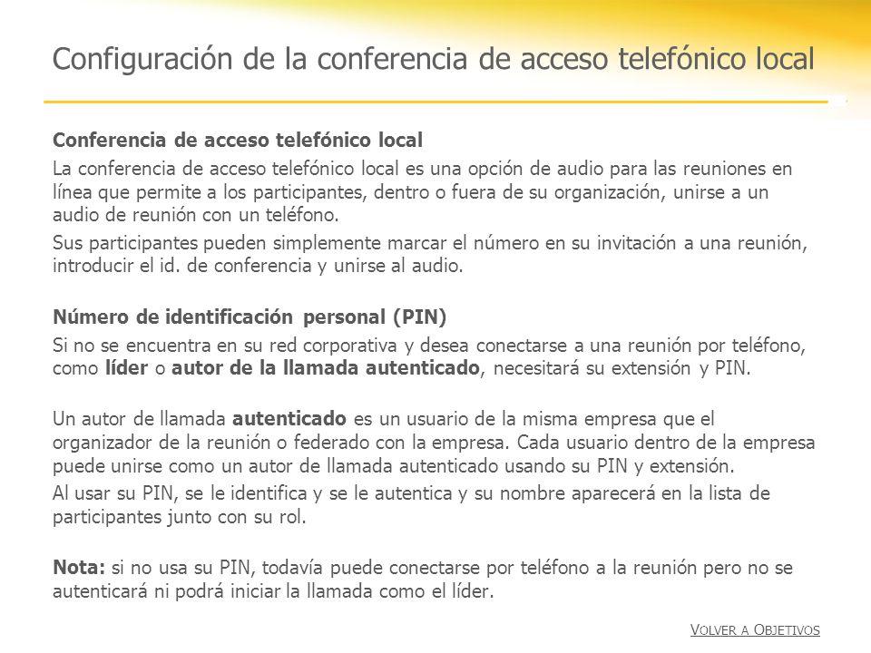 Configuración de la conferencia de acceso telefónico local