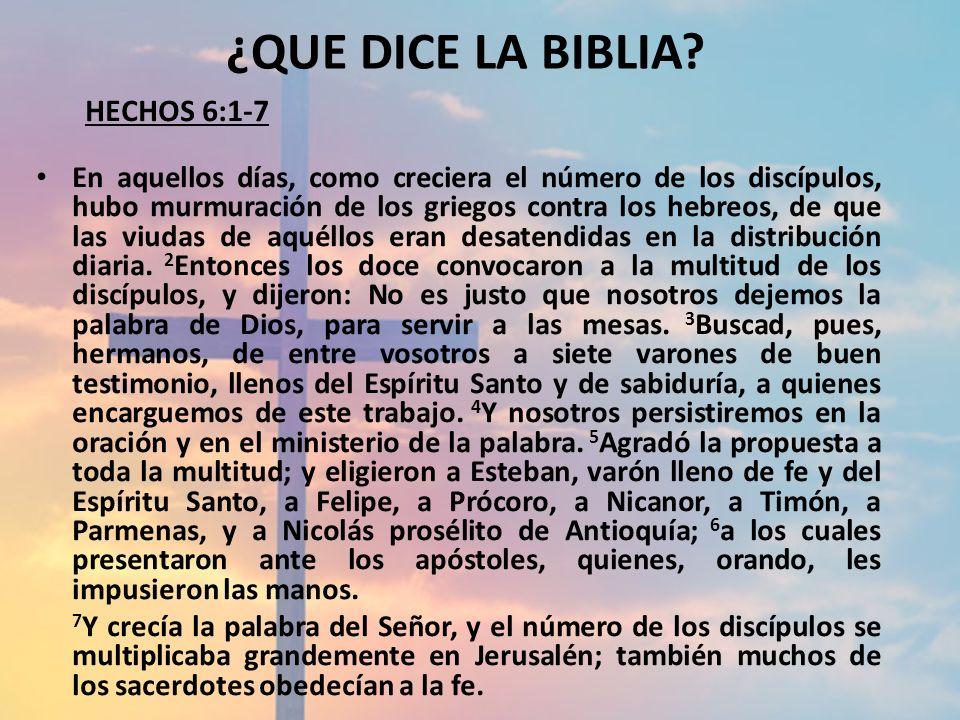 ¿QUE DICE LA BIBLIA HECHOS 6:1-7.