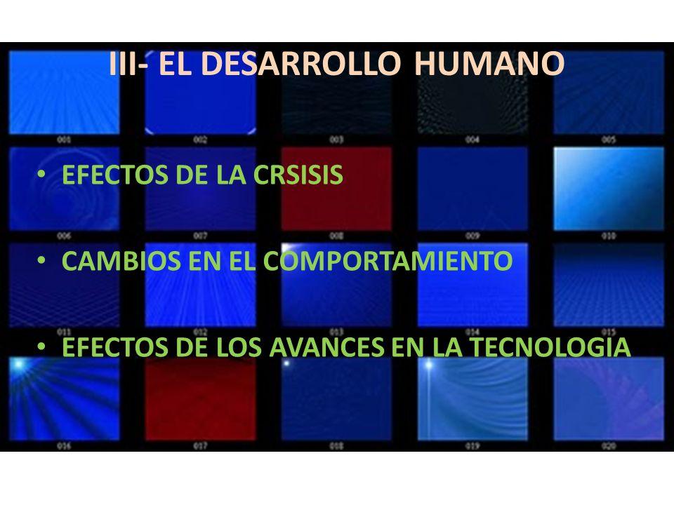 III- EL DESARROLLO HUMANO