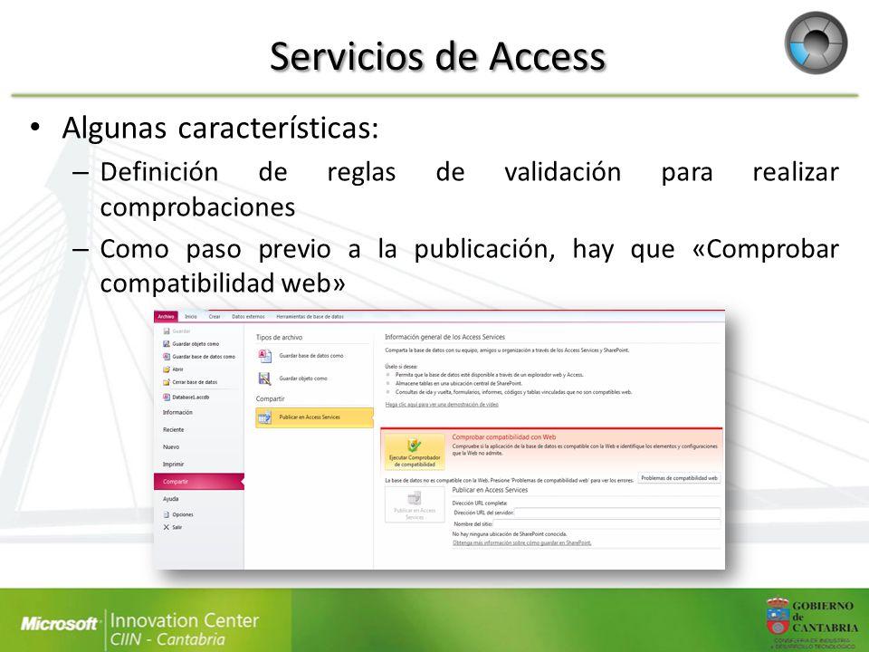 Servicios de Access Algunas características:
