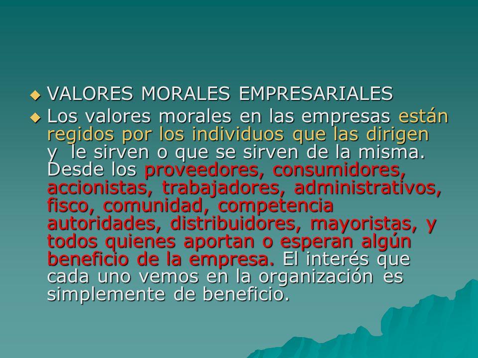 VALORES MORALES EMPRESARIALES