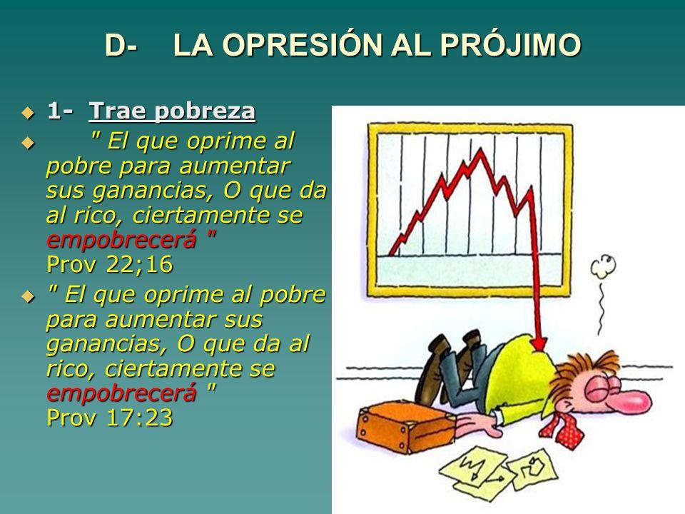 D- LA OPRESIÓN AL PRÓJIMO