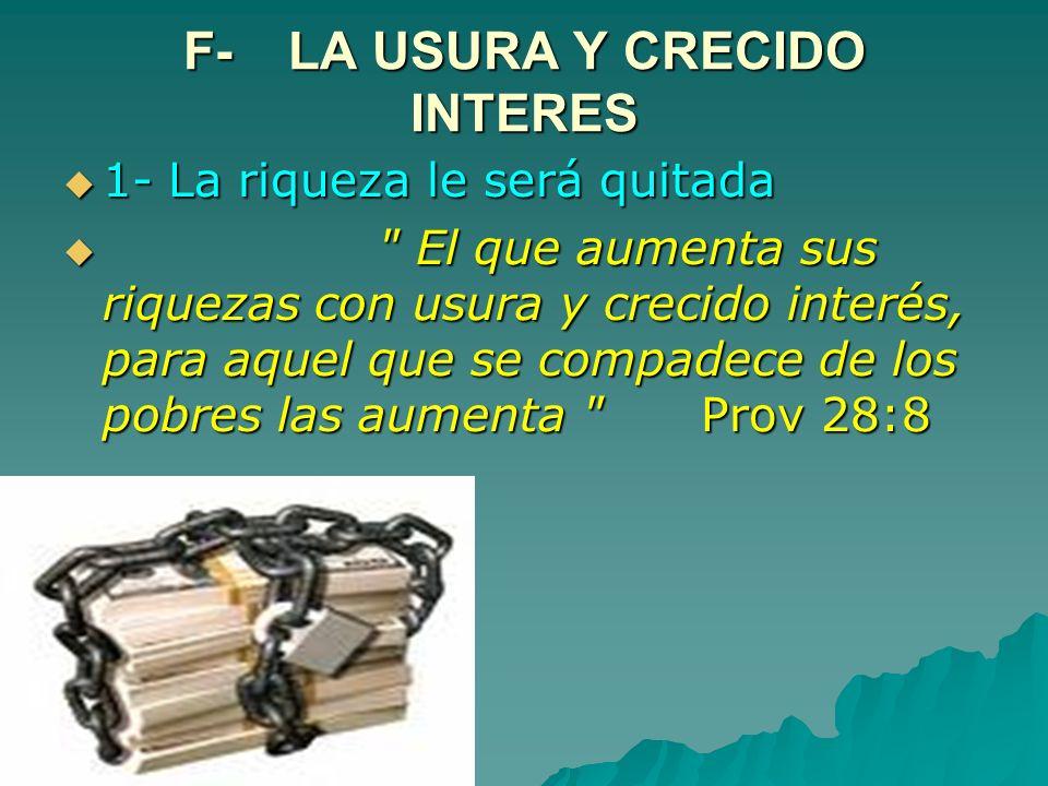 F- LA USURA Y CRECIDO INTERES