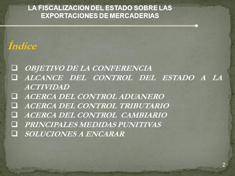 LA FISCALIZACION DEL ESTADO SOBRE LAS EXPORTACIONES DE MERCADERIAS