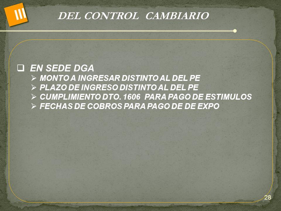 III DEL CONTROL CAMBIARIO EN SEDE DGA