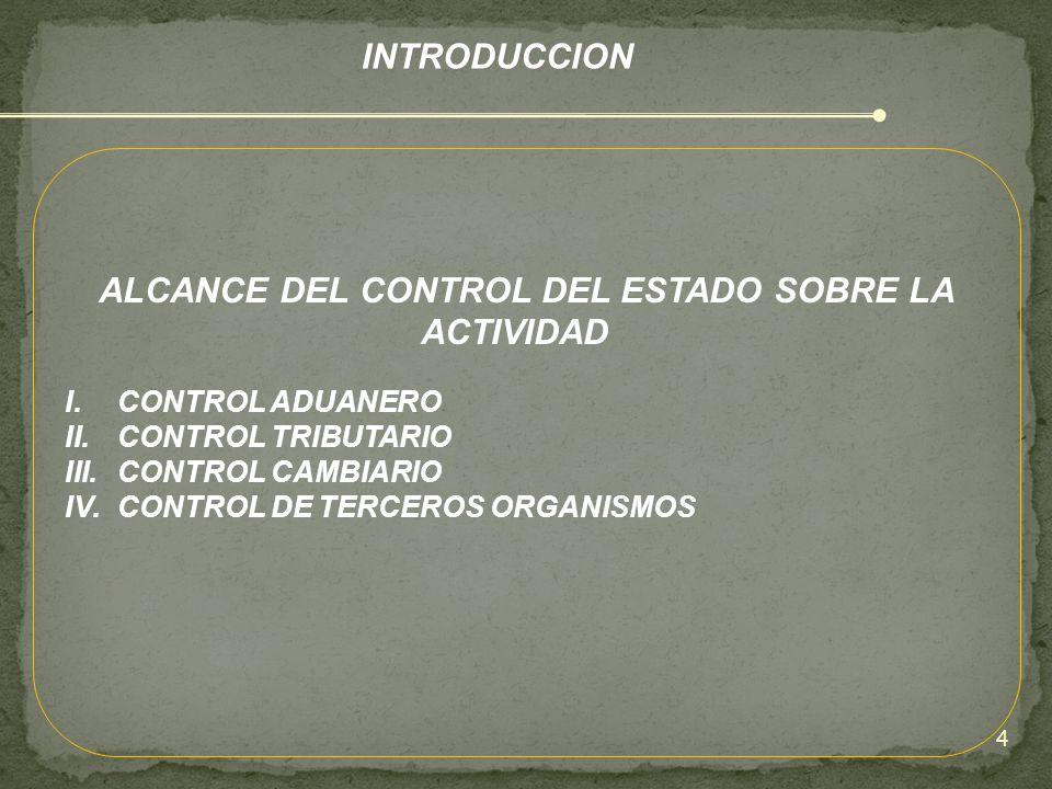 ALCANCE DEL CONTROL DEL ESTADO SOBRE LA ACTIVIDAD