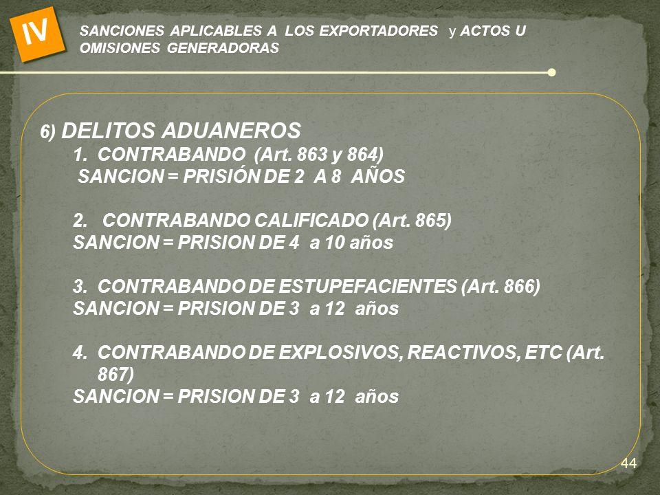 IV 6) DELITOS ADUANEROS CONTRABANDO (Art. 863 y 864)