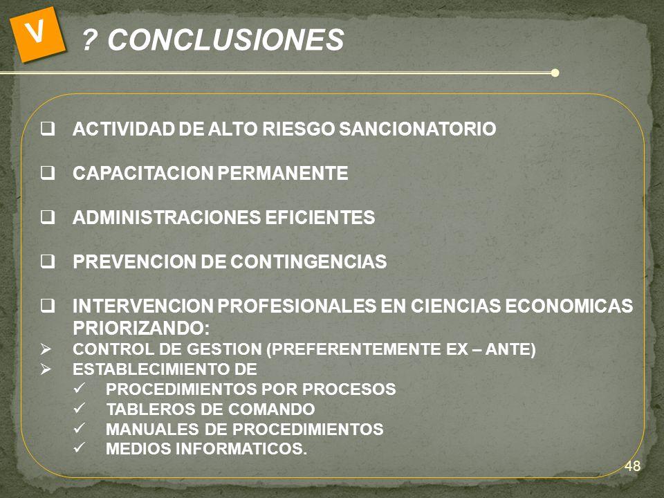 V CONCLUSIONES ACTIVIDAD DE ALTO RIESGO SANCIONATORIO