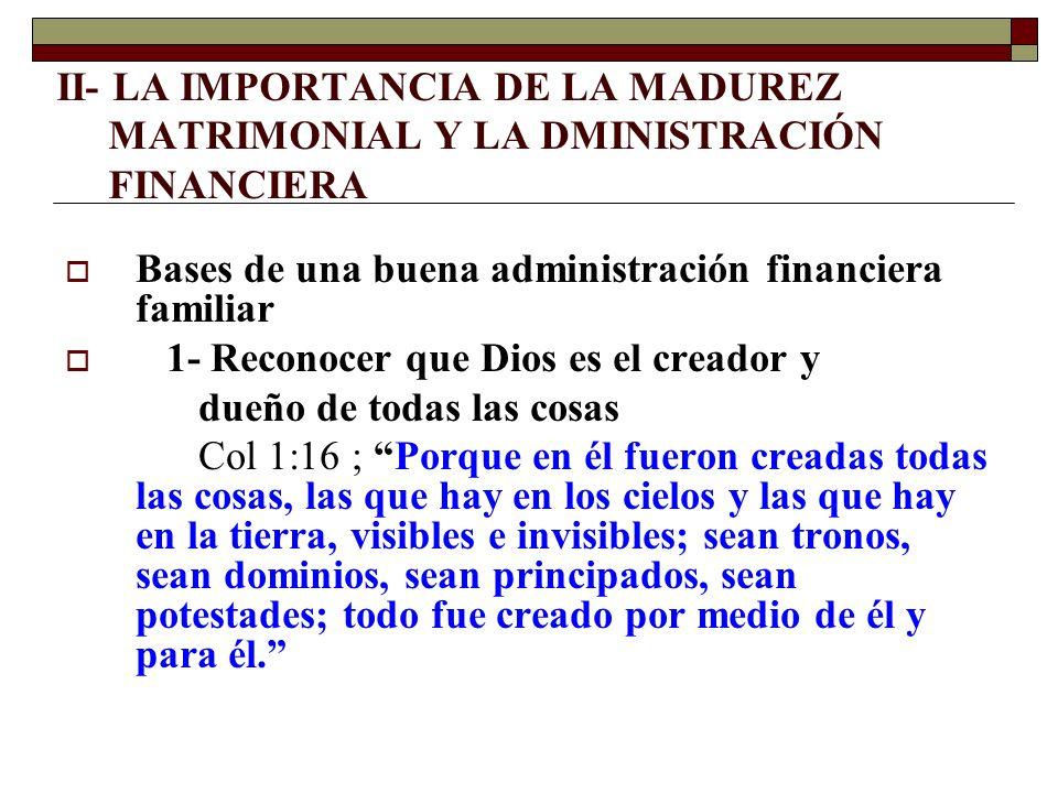 II- LA IMPORTANCIA DE LA MADUREZ MATRIMONIAL Y LA DMINISTRACIÓN FINANCIERA