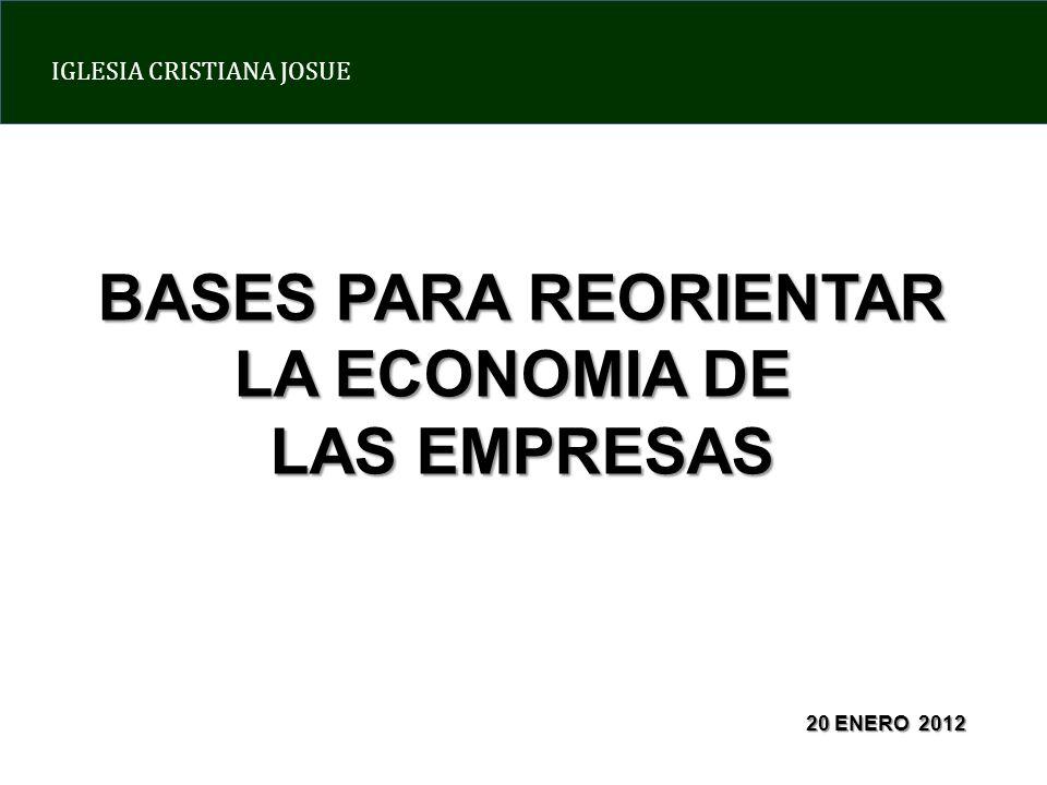 BASES PARA REORIENTAR LA ECONOMIA DE LAS EMPRESAS