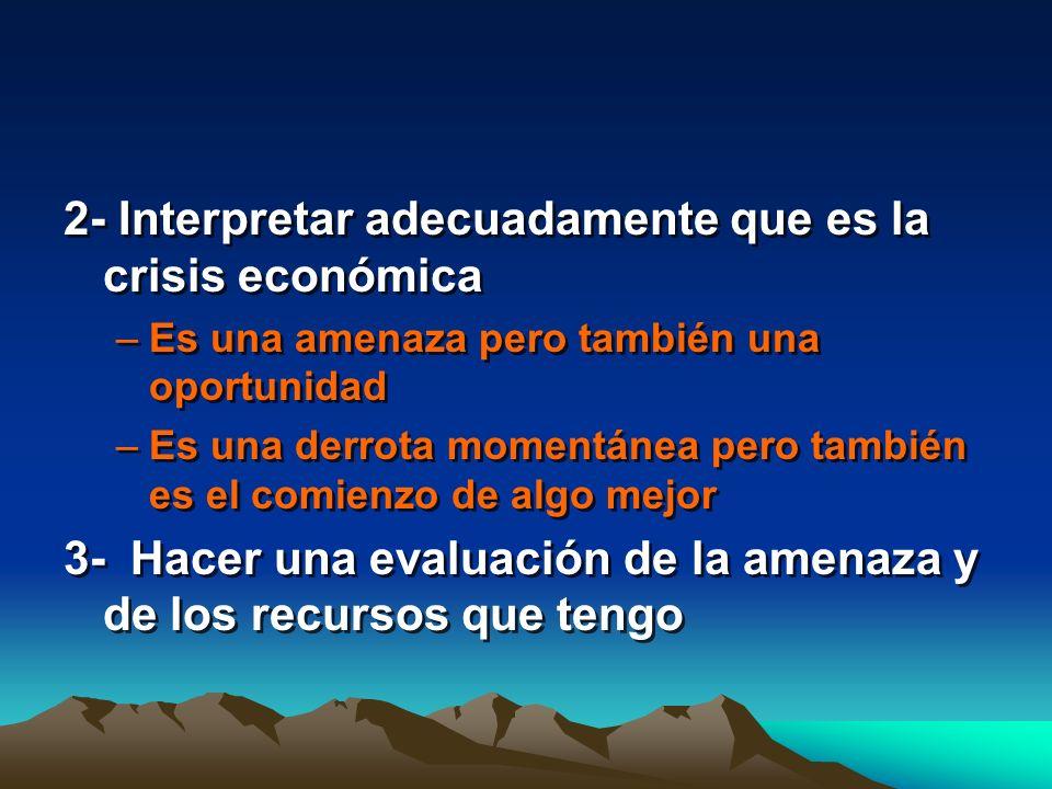 2- Interpretar adecuadamente que es la crisis económica