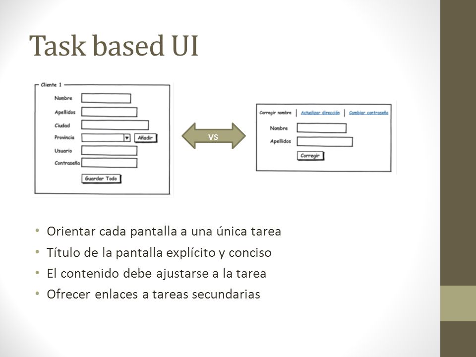 Task based UI Orientar cada pantalla a una única tarea