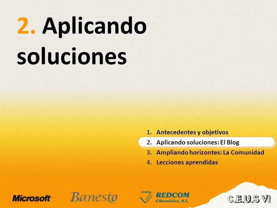 2. Aplicando soluciones Antecedentes y objetivos