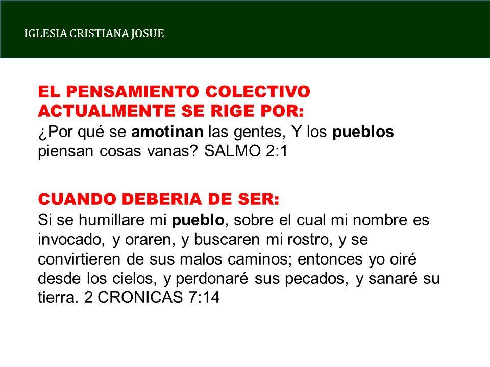 EL PENSAMIENTO COLECTIVO ACTUALMENTE SE RIGE POR: