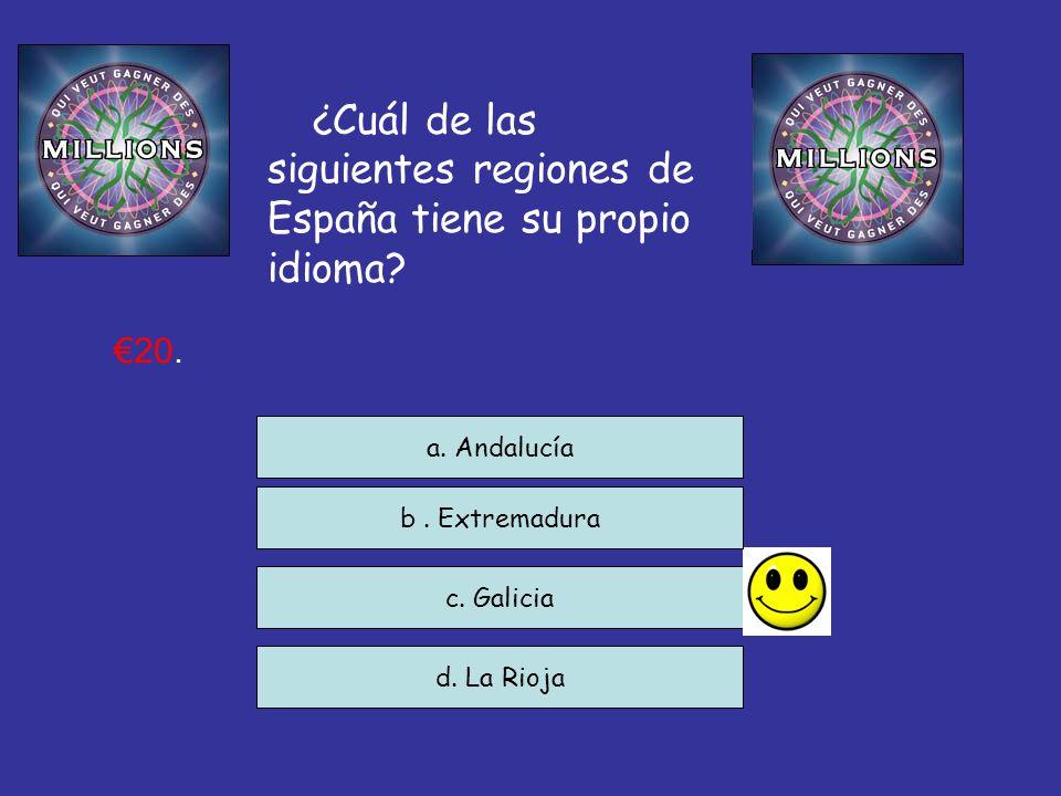 ¿Cuál de las siguientes regiones de España tiene su propio idioma