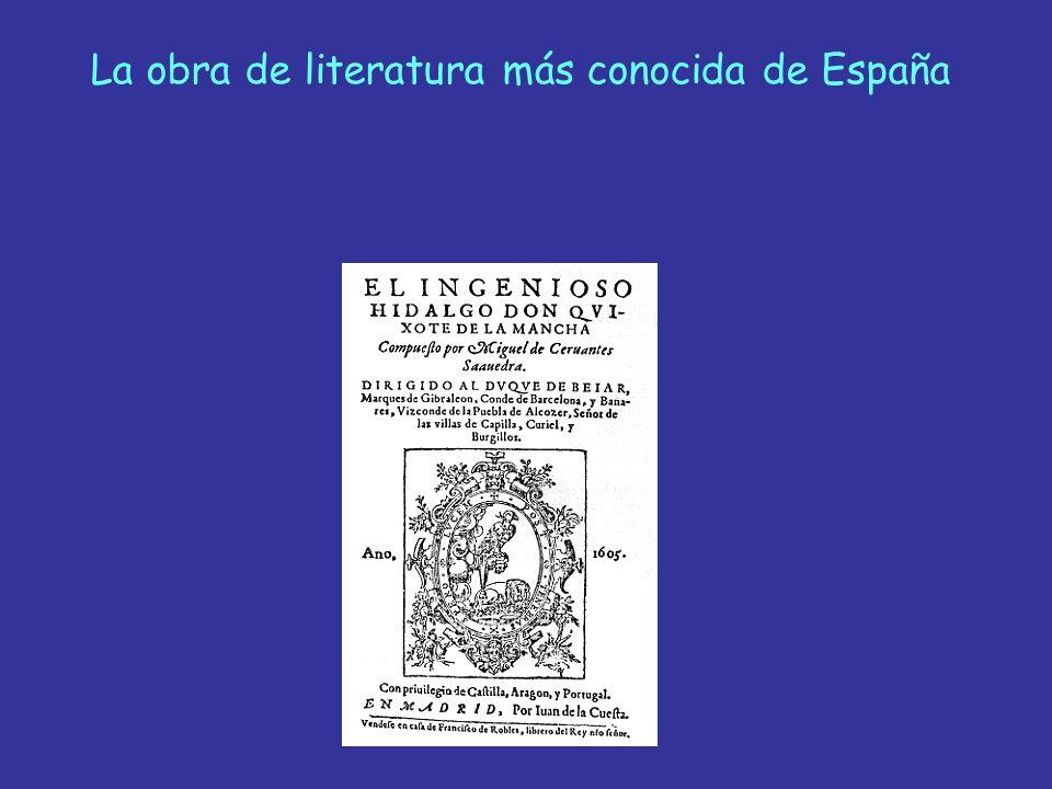 La obra de literatura más conocida de España