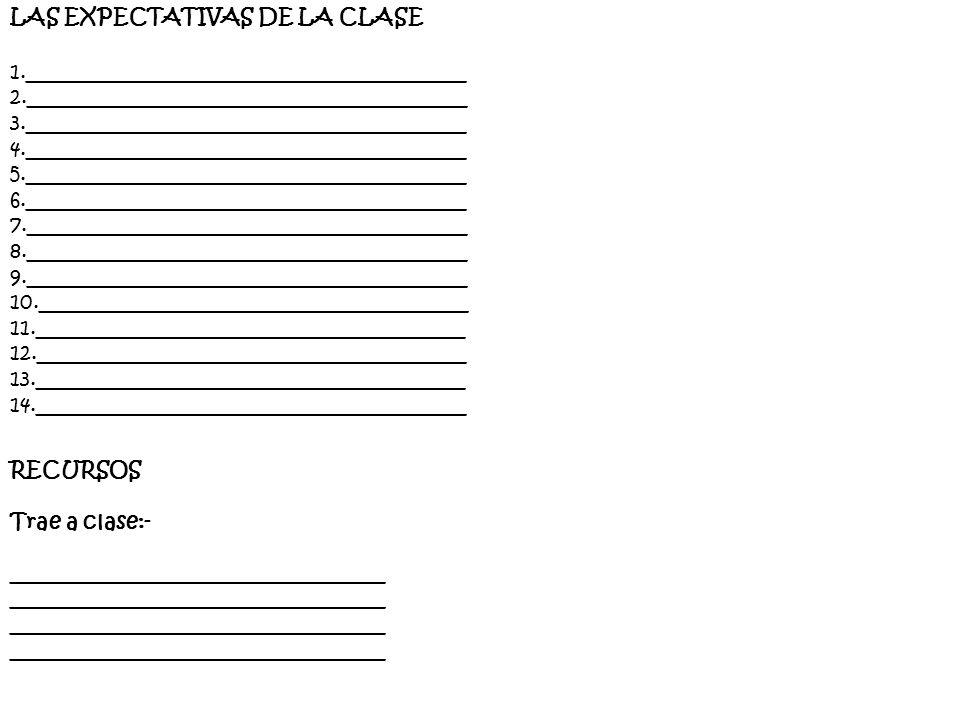 LAS EXPECTATIVAS DE LA CLASE