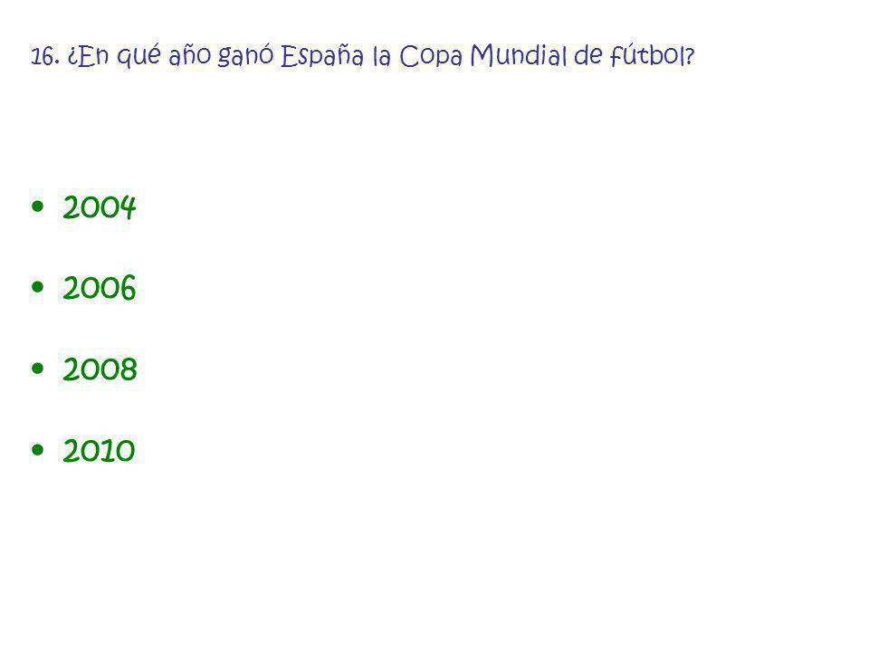 16. ¿En qué año ganó España la Copa Mundial de fútbol