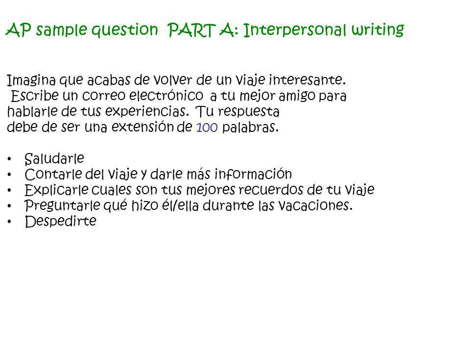 AP sample question PART A: Interpersonal writing