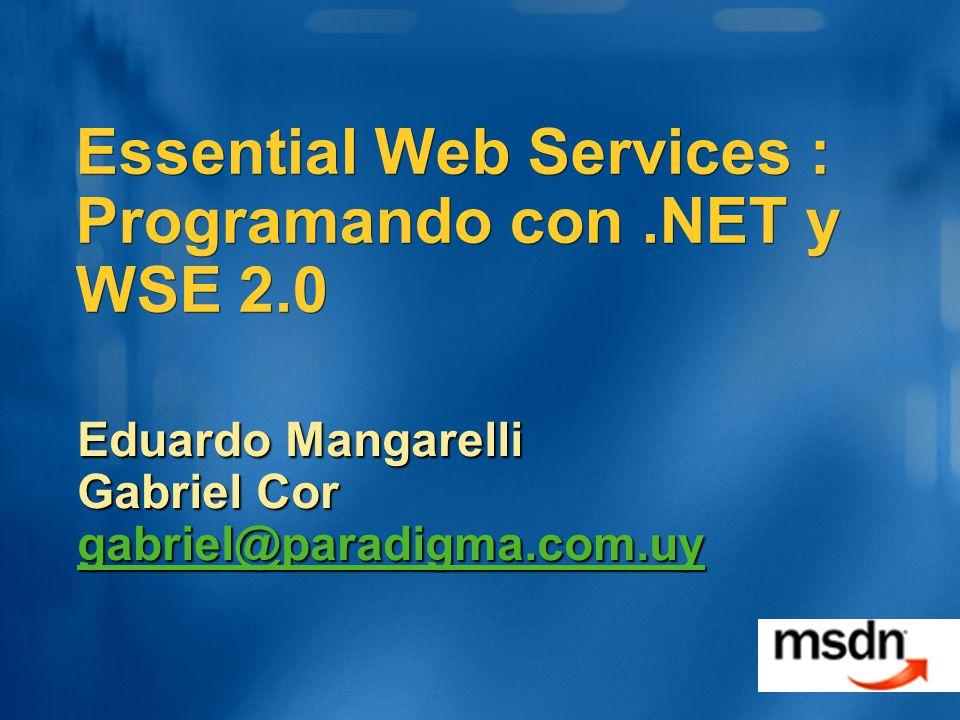 Essential Web Services : Programando con .NET y WSE 2.0