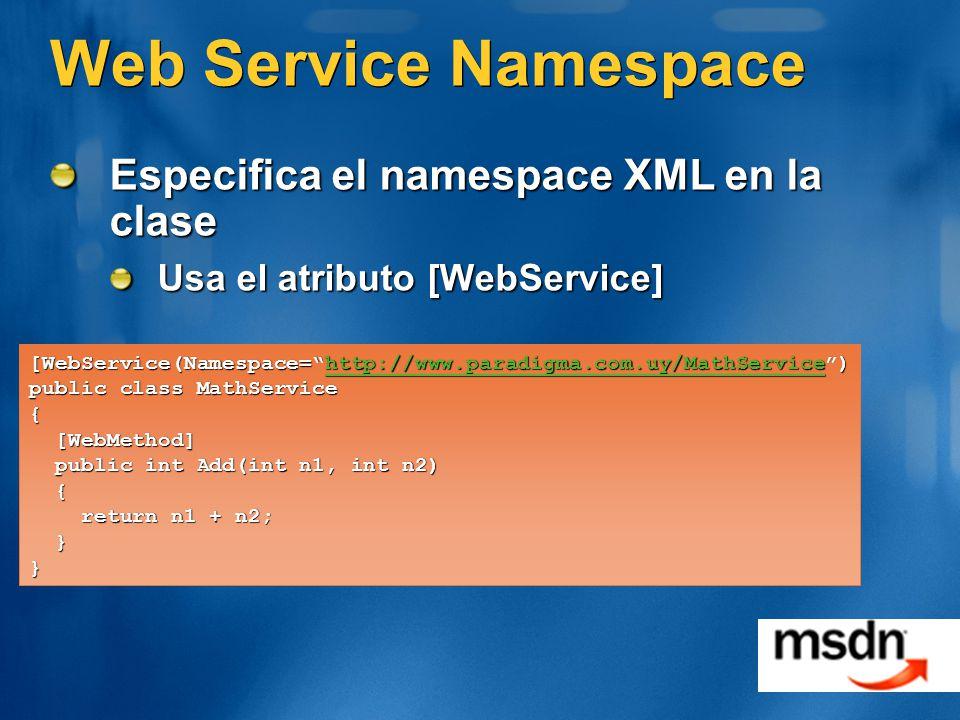 Web Service Namespace Especifica el namespace XML en la clase