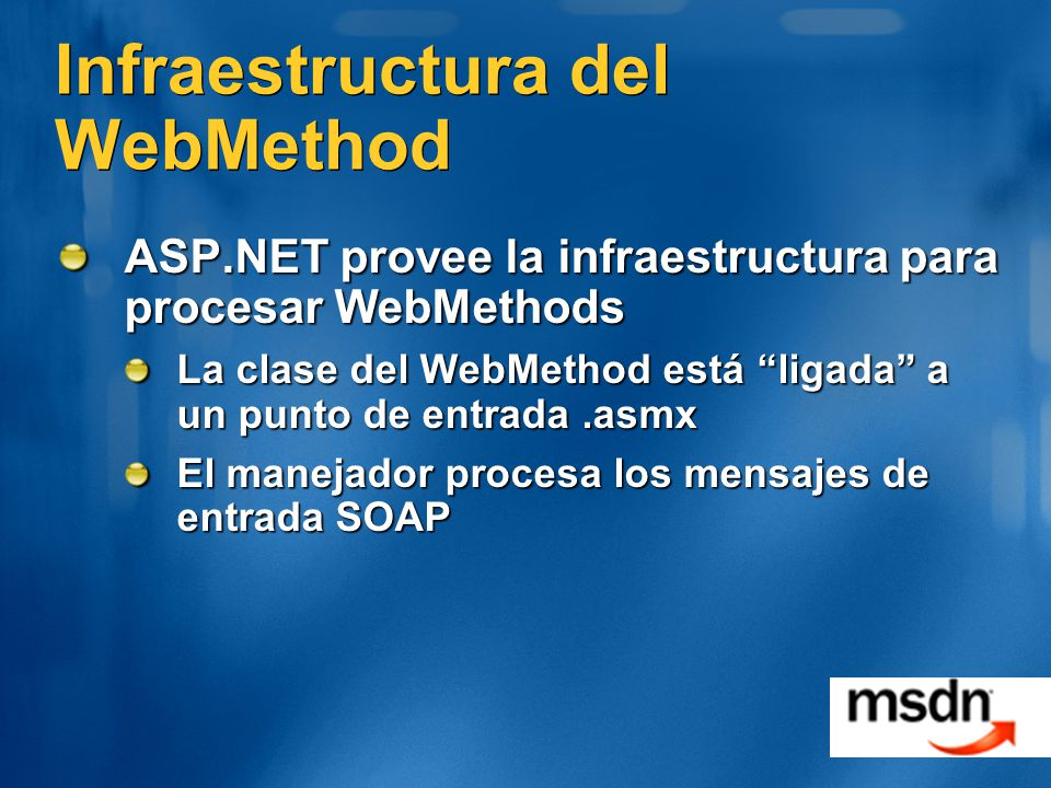 Infraestructura del WebMethod