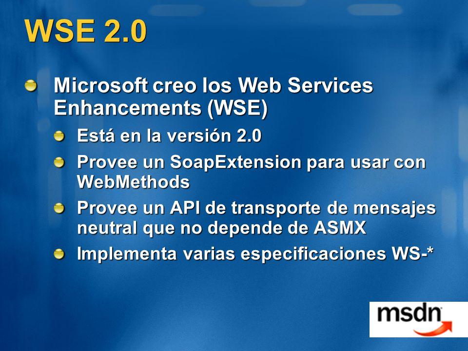 WSE 2.0 Microsoft creo los Web Services Enhancements (WSE)