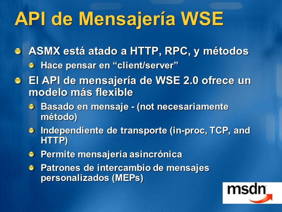API de Mensajería WSE ASMX está atado a HTTP, RPC, y métodos