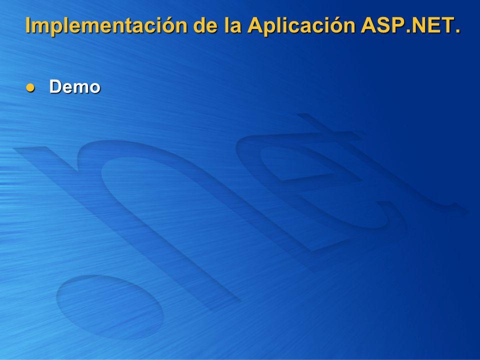 Implementación de la Aplicación ASP.NET.