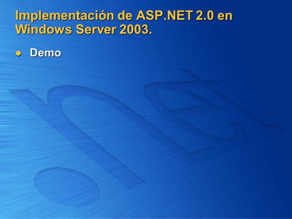 Implementación de ASP.NET 2.0 en Windows Server 2003.