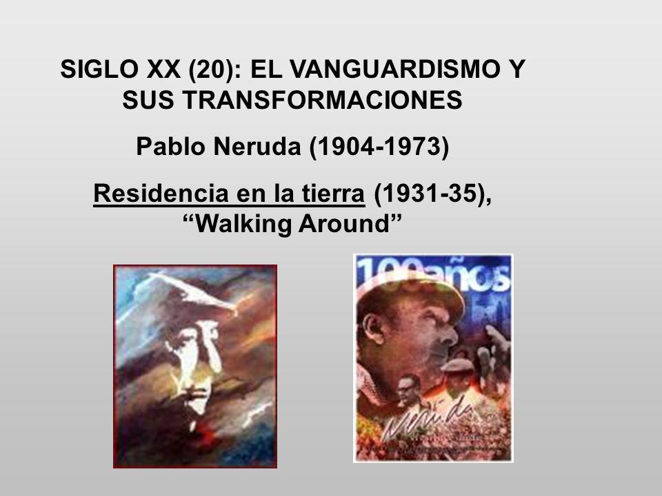 SIGLO XX (20): EL VANGUARDISMO Y SUS TRANSFORMACIONES