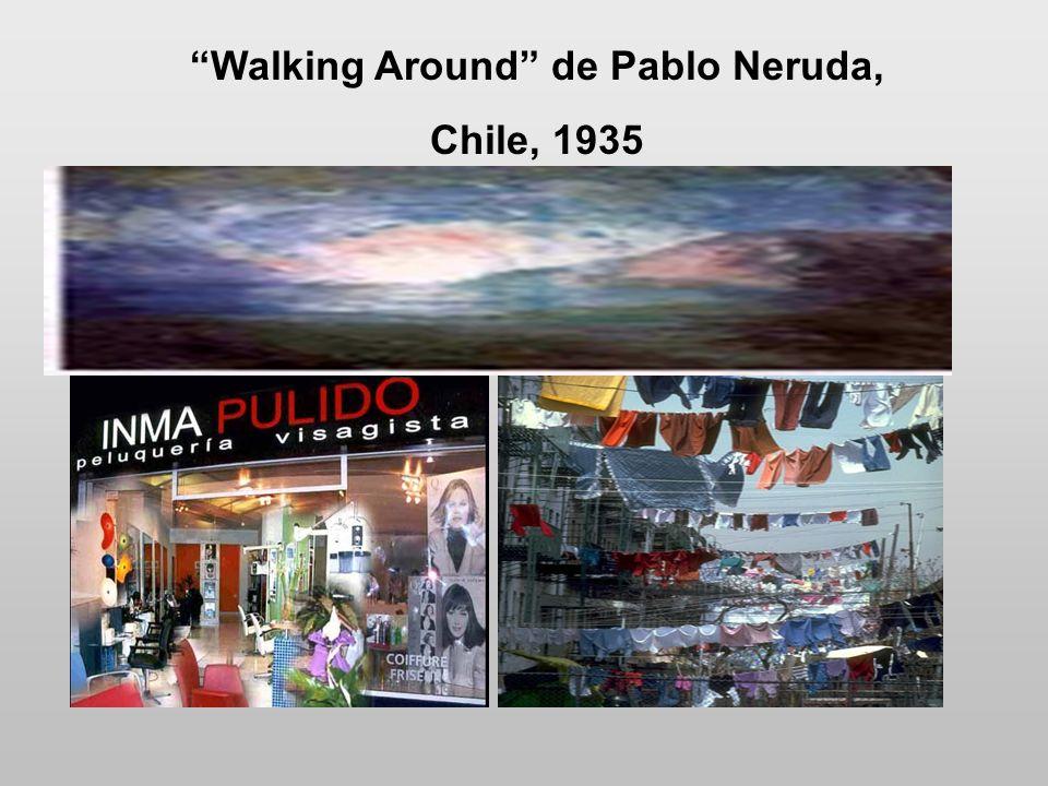 Walking Around de Pablo Neruda,