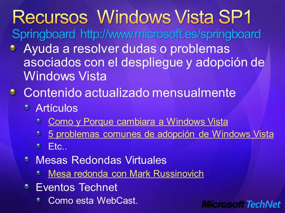 Recursos Windows Vista SP1 Springboard http://www. microsoft
